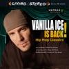Icon Vanilla Ice Is Back! - Hip Hop Classics