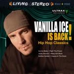 Vanilla Ice Is Back! - Hip Hop Classics
