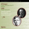 Cliffe & Erlanger: Violin Concertos, Philippe Graffin, The BBC National Orchestra of Wales & David Lloyd-Jones