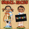 Playmates, Small Faces