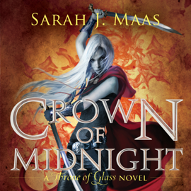 Crown of Midnight: A Throne of Glass Novel (Unabridged) audiobook