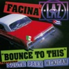 Facina / Bounce to This - EP