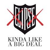 Kinda Like a Big Deal (feat. Kanye West) - Single