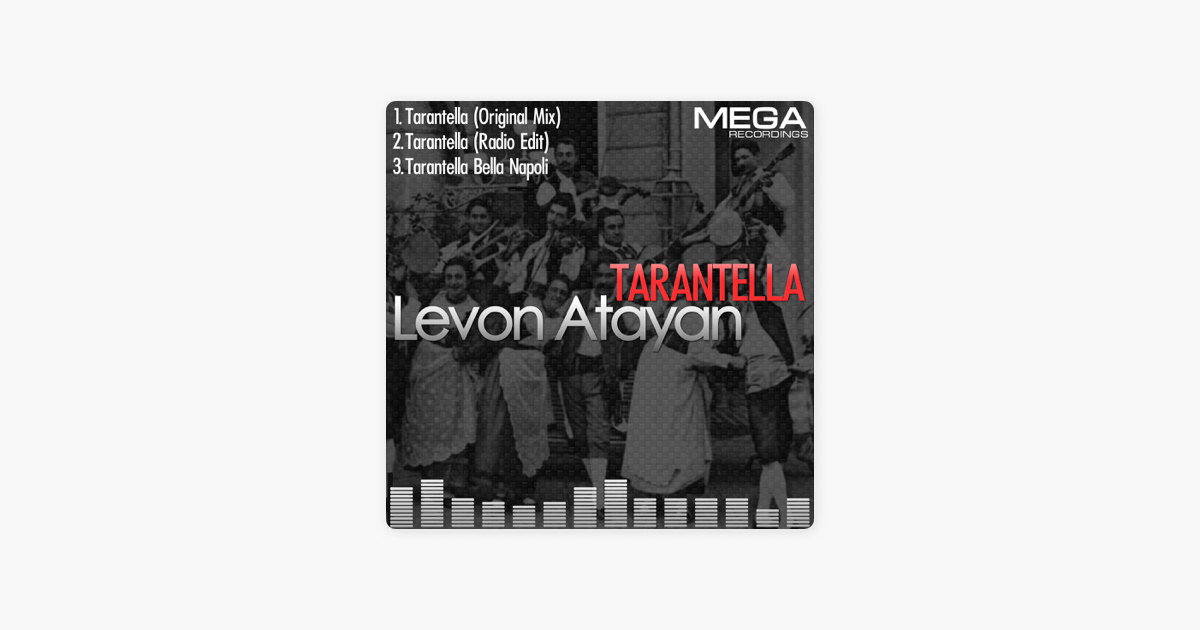 Tarantella - Ep by Levon Atayan