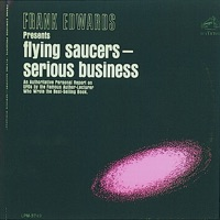 Frank Edwards - Flying Saucers Are a Serious Business