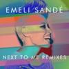 Emeli Sandé - Next to Me Remixes  EP Album