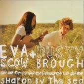 Eva Scow/Dusty Brough - Gateway Chronicles