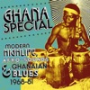 Ghana Special - Modern Highlife, Afro Sounds & Ghanaian Blues 1968-81, Various Artists