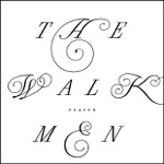 The Walkmen - The Love You Love
