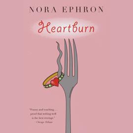 Heartburn (Unabridged) audiobook