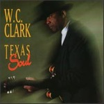 W.C. Clark - Funny How Time Slips Away