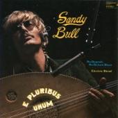 Sandy Bull - No Deposit - No Return Blues