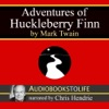 Adventures of Huckleberry Finn (Unabridged)
