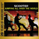 Jumping All Over the World (20 Years of Hardcore Expanded Edition) [Remastered]