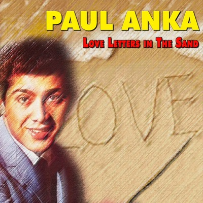 Love Letters in the Sand - Paul Anka