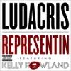 Representin (feat. Kelly Rowland) - Single