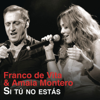 Franco de Vita - Si Tú No Estás (feat. Amaia Montero) artwork