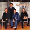 Everything Good, Gaither Vocal Band