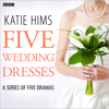 Katie Hims - Five Wedding Dresses (Complete series)  artwork