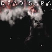 Dead Sara - Weatherman
