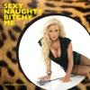 Icon Sexy Naughty Bitchy Me - Single