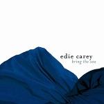 Edie Carey - Easy Now