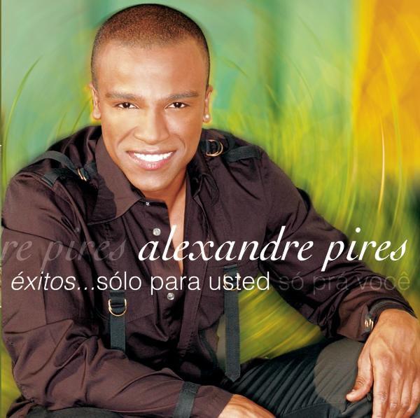 Alexandre Pires - Quitemonos La Ropa
