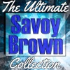 Savoy Brown: The Ultimate Collection (Live) ジャケット写真