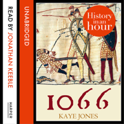 Download 1066: History in an Hour (Unabridged) Audio Book