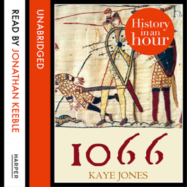 1066: History in an Hour (Unabridged) audiobook