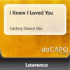 I Knew I Loved You Factory Dance Mix Single