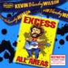 Excess All Areas, Kevin Bloody Wilson