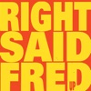 Right Said Fred - No One On Earth