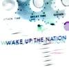Wake Up the Nation Video Bonus Edition