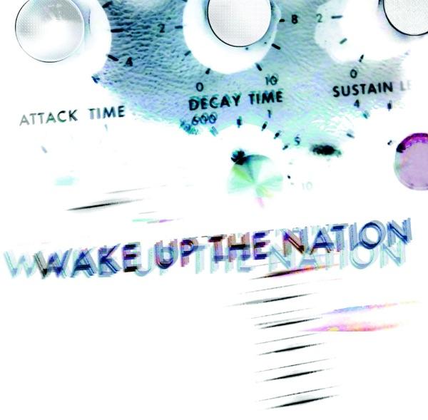 Wake Up the Nation (Video Bonus Edition)