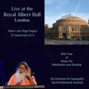 Live at the Royal Albert Hall London Nada Loka Raga Sagara