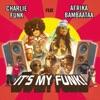 It's My Funk (Remixes) - EP, Charlie Funk, Afrika Bambaataa & King Kamonzi