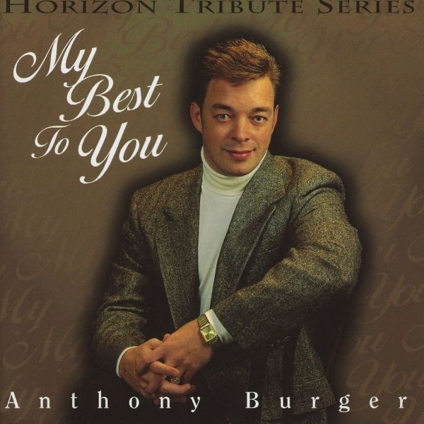 Anthony Burger - My best to You 1997