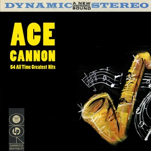 Ace Cannon - Everything Is Beautiful
