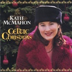 Katie McMahon - Christmas Day & Christmas Eve Tunes
