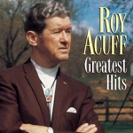 Roy Acuff - Wabash Cannon Ball