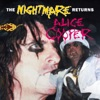 The Nightmare Returns (Live in Detroit 1986), Alice Cooper