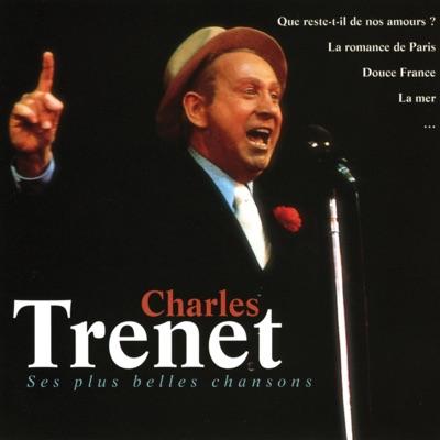 Les Plus Belles Chansons - Charles Trénet