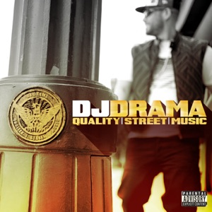 DJ Drama - We In This Bitch feat. Young Jeezy, T.I., Ludacris & Future