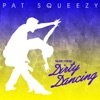 Pat Squeezy - Hungry Eyes