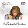 An Enchanted Christmas, Taylor Davis