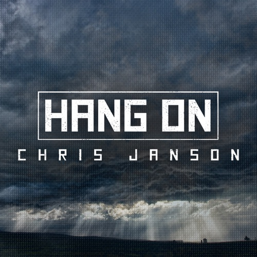 Chris Janson - Hang On - Single