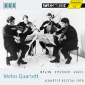 Melos Quartett - Debussy, Ravel, Kodaly: String Quartets - Ravel: String Quartet in F major: 4. Vif et agite