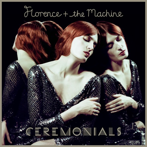 Florence + The Machine - Ceremonials (Deluxe Version)