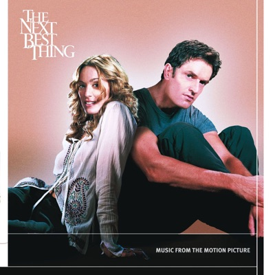The Next Best Thing (Music from the Motion Picture)